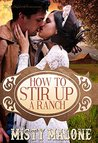 How to Stir Up a Ranch