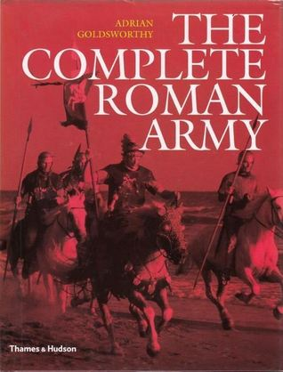 The Complete Roman Army by Adrian Goldsworthy