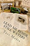 Lead Me Beside Still Waters: a Southern Heritage novel