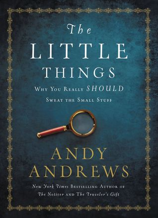 The Little Things: Why You Really Should Sweat the Small Stuff pdf
