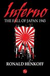 Inferno: The Fall of Japan 1945