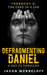 The Face in a Jar (The Defragmenting Daniel Trilogy #2)