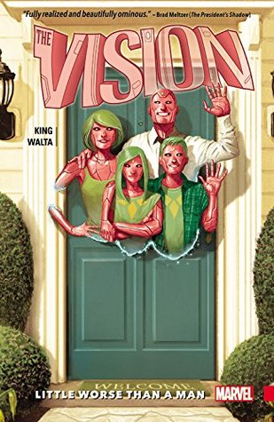 The Vision, Volume 1: Little Worse Than A Man