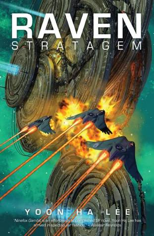Raven Stratagem (The Machineries of Empire #2)
