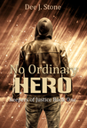 No Ordinary Hero (Keepers of Justice, #1)