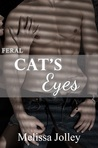 Cat's Eyes: Feral Book Two