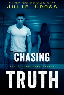 Chasing Truth (Eleanor Ames, #1)