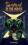 SERPENT IN THE HOUSE: The Birth of Violence in Families and Society