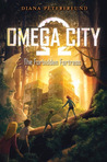 The Forbidden Fortress (Omega City #2)