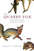 The Quarry Fox: And Other Critters of the Wild Catskills