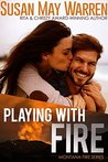 Playing With Fire (Montana Fire #2)