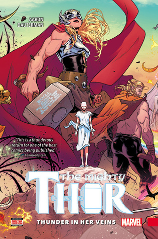 The Mighty Thor, Volume 1: Thunder in Her Veins