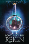 Cover of Long May She Reign