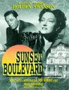 Sunset Boulevard: Starring William Holden and Cast (Hollywood greats collection)