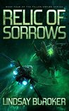 Relic of Sorrows (Fallen Empire, #4)