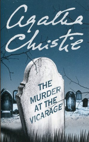 The Murder at the Vicarage (Miss Marple, #1)