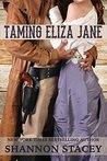 Taming Eliza Jane (Gardiner, Texas Book 1)