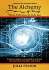 The Alchemy of Change: The key to the future lies in the past (Business On-The-Hoof Series Book 1)