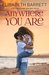 Anywhere You Are (Return to Briarwood, #3)