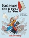 Release the Novel in You