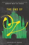Cover of The End of Oz (Dorothy Must Die, #4)
