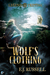 Wolf's Clothing (Legend Tripping, #2)