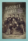 Bloomer Girls by Debra A. Shattuck