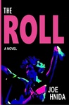 The Roll by Joe Hnida