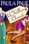 A Killer Closet by Paula Paul