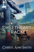 The Sweetheart Racket