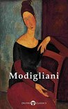 Delphi Complete Paintings of Amedeo Modigliani (Illustrated) (Delphi Masters of Art Book 27)