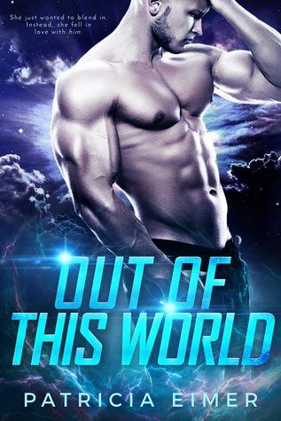 Out of This World (Out of this World, #1)