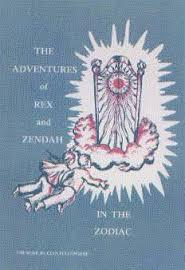 The Adventures of Rex and Zendah in the Zodiac