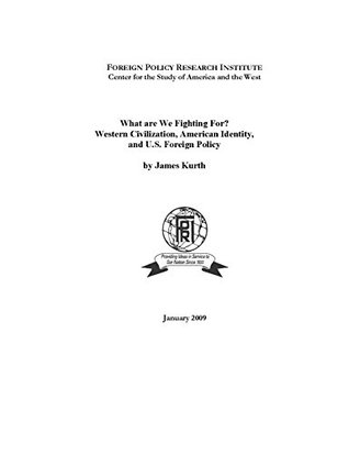 What are We Fighting For?: Western Civilization, American Identity, and U.S. Foreign Policy