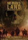 No Man's Land: Horror in the Trenches