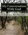 My Conversation With God
