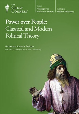 Power over People: Classical and Modern Political Theory