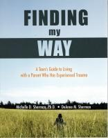 Finding My Way A Teen's Guide To Living With A Parent Who Has Experienced Trauma