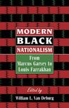 Modern Black Nationalism: From Marcus Garvey to Louis Farrakhan