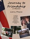Journey to Friendship: A Memoir: A young minister discovers service and love in America's Bicentennial, 1976
