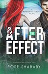 The After Effect (The Renegade Heroes #2)