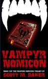 Vampyrnomicon: Book Two of The Vampire Hunters Trilogy