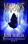Merlin's Vow (The Camelot Inheritance #3)