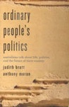Ordinary People's Politics: Australians talk about life, politics and the future of their country