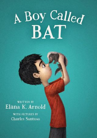 A Boy Called Bat (A Boy Called Bat, #1)