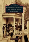 Rockbridge County: The Michael Miley Collection (Images of America: Virginia)