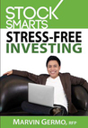 STOCKS SMARTS: Stress-Free Investing
