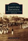 Jamestown Exposition: American Imperialism on Parade, Volume II (Images of America: Virginia)