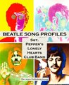 Beatle Song Profiles: Sgt. Peppers Lonely Hearts Club Band