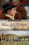Where Love Restores (Where There is Love #4)